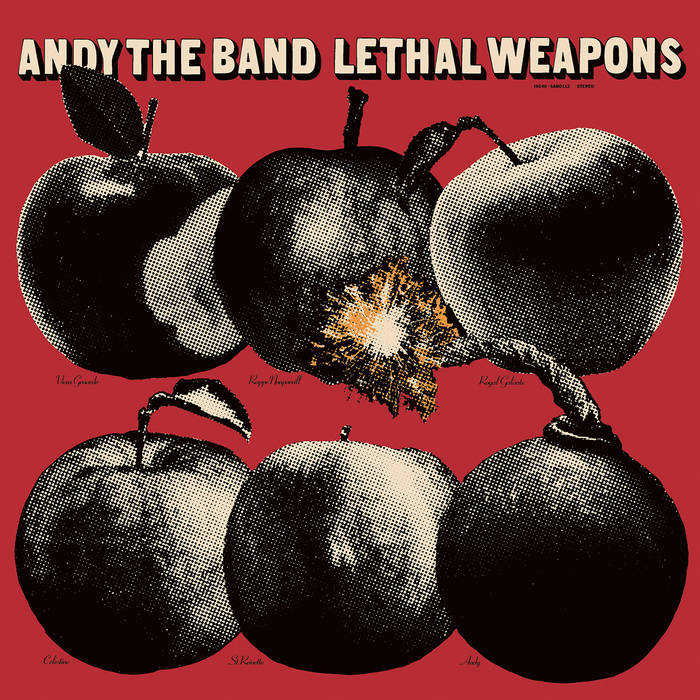 ANDY THE BAND – LETHAL WEAPONS LP