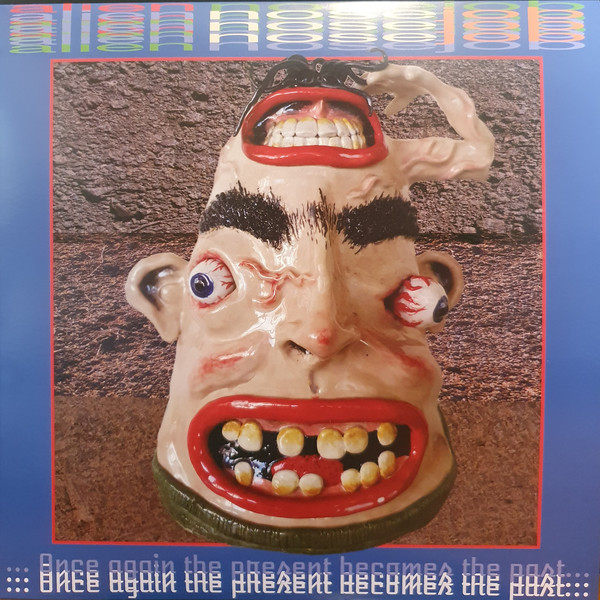Alien Nose Job ‎– Once Again The Present Becomes The Past