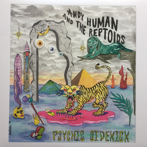Andy Human And The Reptoids ‎– Psychic Sidekick LP