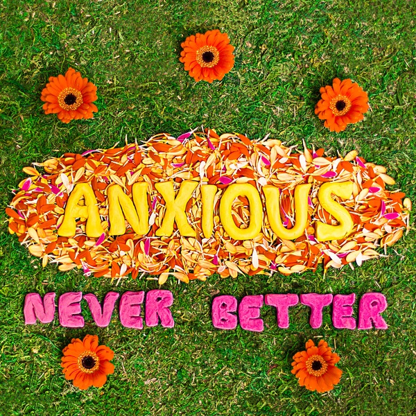 Anxious - Never Better EP