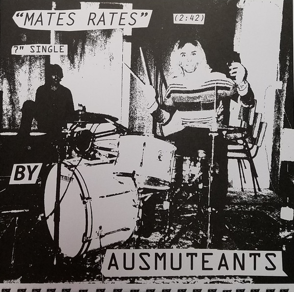 Ausmuteants ‎– Mates Rates 7""