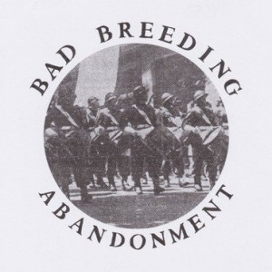 BAD BREEDING - ABANDONMENT EP 12""