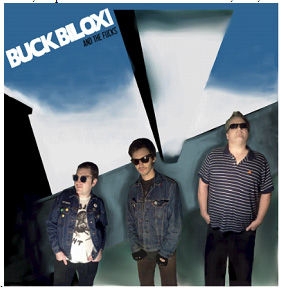 BUCK BILOXI AND THE FUCKS – Same LP