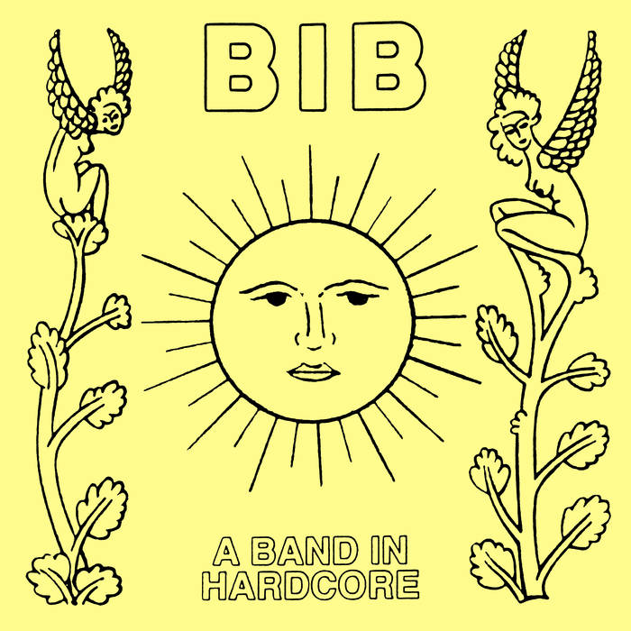 BIB - A BAND IN HARDCORE LP (Pre Order)
