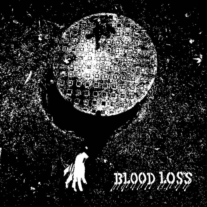Blood Loss - Blood Loss EP