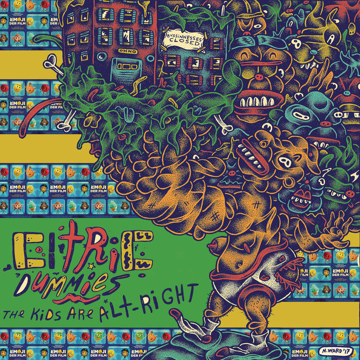 Citric Dummies - The Kids Are Alt​-​Right LP