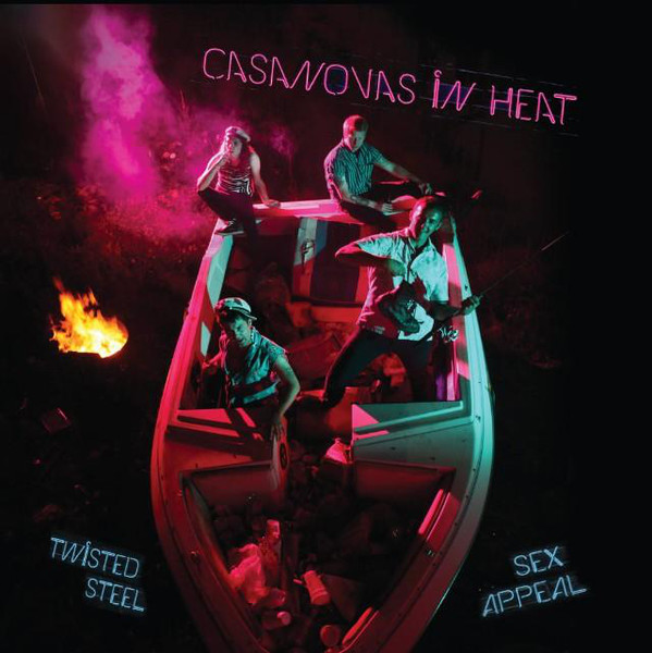 Casanovas In Heat ‎– Twisted Steel, Sex Appeal LP