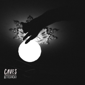 Caves ‎– Betterment LP