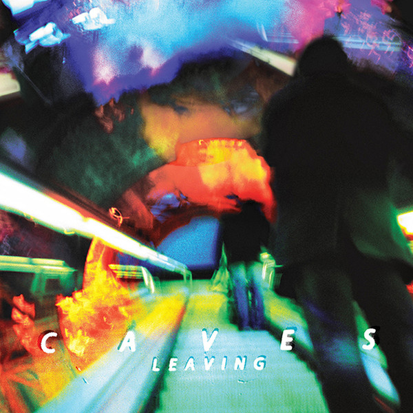 Caves ‎– Leaving LP