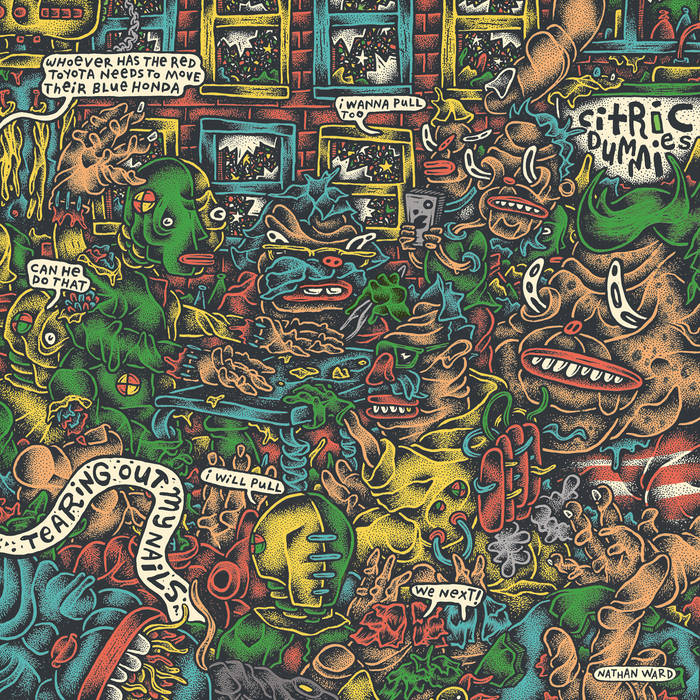 Citric Dummies - Tearing Out My Nails LP