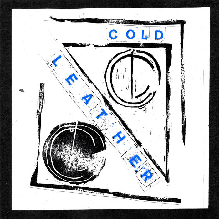 Cold Leather – Past Remedy 7​""