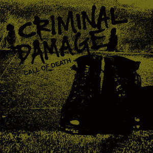 Criminal Damage ‎– Call Of Death LP