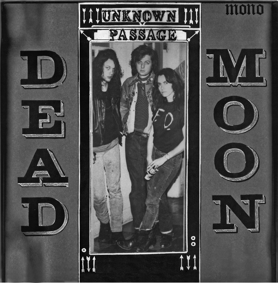 Dead Moon - Unknown Passage