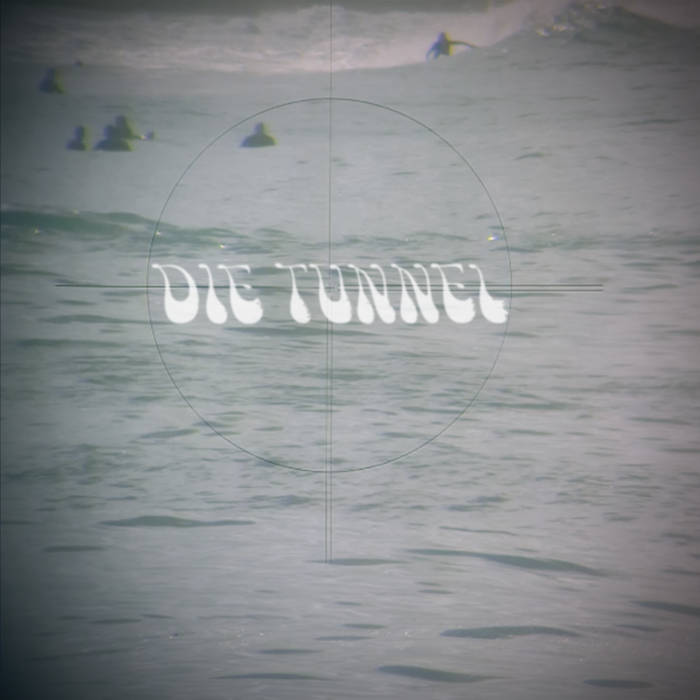Die Tunnel - s/t 12""