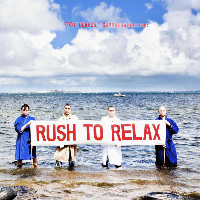 Eddy Current Suppression Ring ‎– Rush To Relax LP