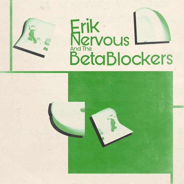 Erik Nervous & The Beta Blockers - S/T LP