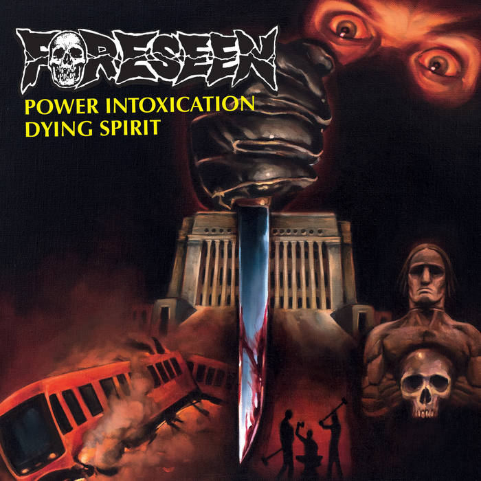 "FORESEEN - ""Power Intoxication b/w Dying Spirit"" 7"""