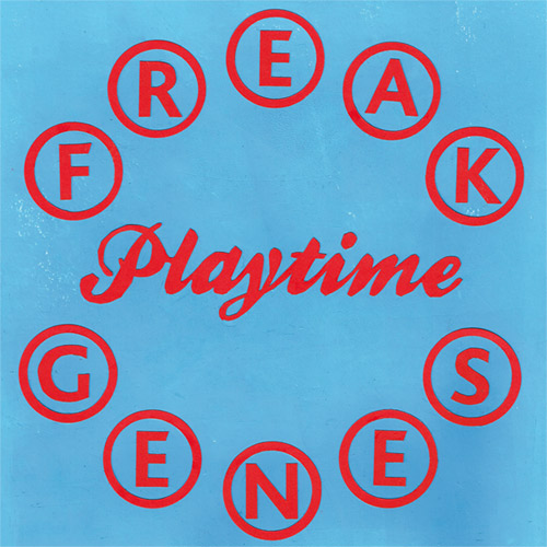 "FREAK GENES - ""Playtime"" LP"