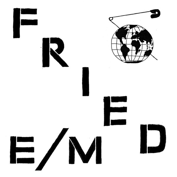 FRIED E/M – Modern World LP