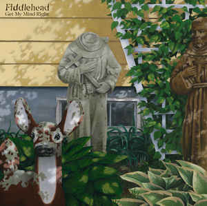 Fiddlehead ‎– Get My Mind Right EP