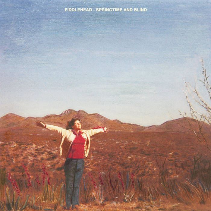 Fiddlehead ‎– Springtime and Blind LP
