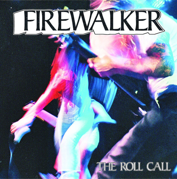 Firewalker ‎– The Roll Call 7""