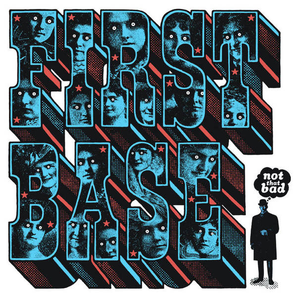 First Base - Not That Bad LP