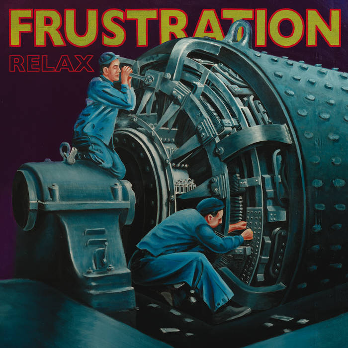 Frustration ‎– Relax