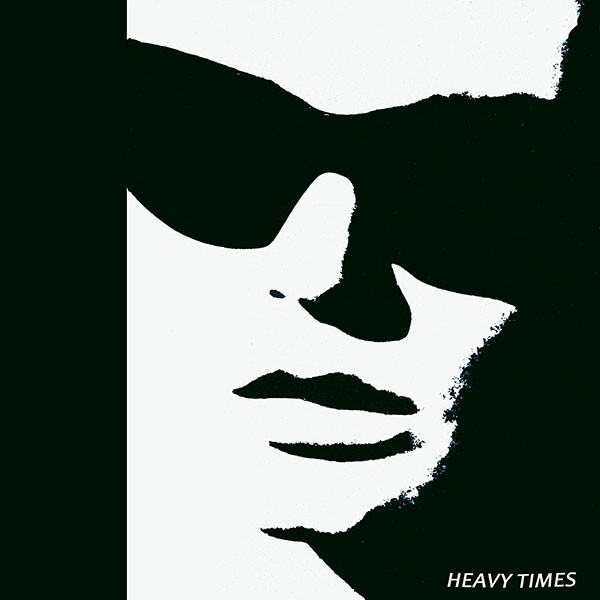 Heavy Times ‎– Black Sunglasses 7""