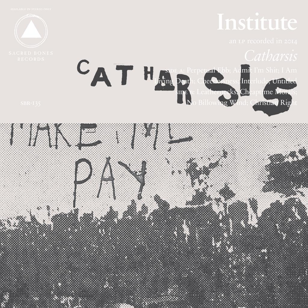 Institute - Catharsis LP - Click Image to Close