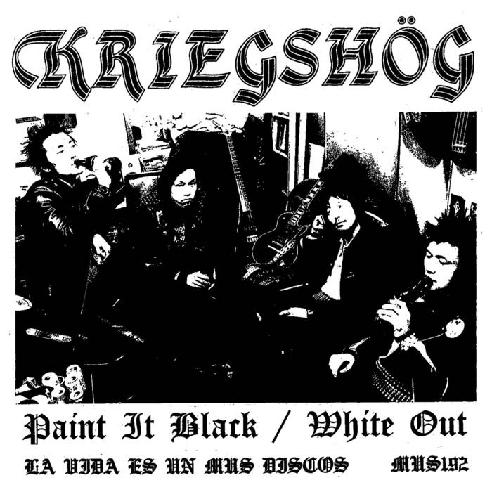 KRIEGSHÖG - Paint It Black / White Out 7""