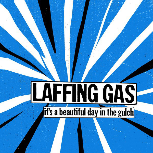 Laffing Gas ‎– It's A Beautiful Day In The Gulch LP