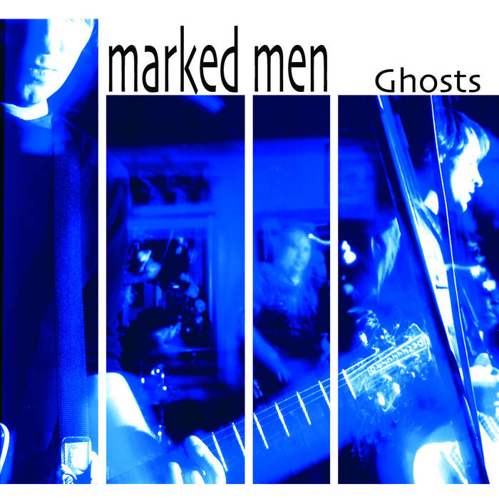 Marked Men - Ghosts LP