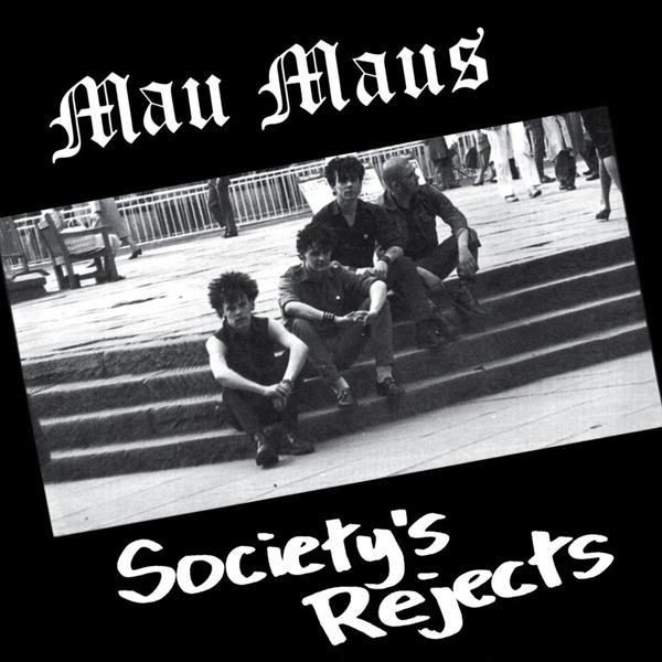 Mau Maus - Society's Reject LP
