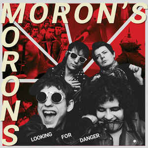 Moron's Morons ‎– Looking For Danger LP