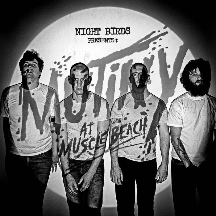 NIGHT BIRDS - mutiny at muscle beach LP