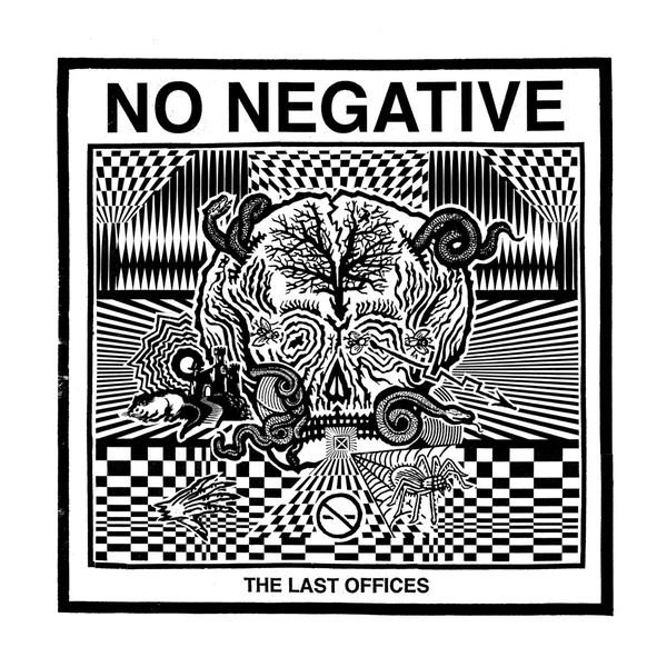 No Negative ‎– The Last Offices LP