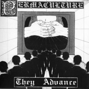PERMACULTURE - They Advance EP