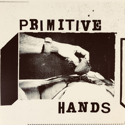 PRIMITIVE HANDS - Heartless Man