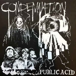 PUBLIC ACID - CONDEMNATION EP