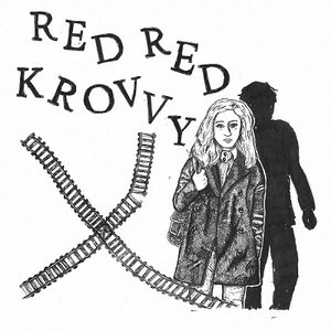 RED RED KROVVY - S/T LP