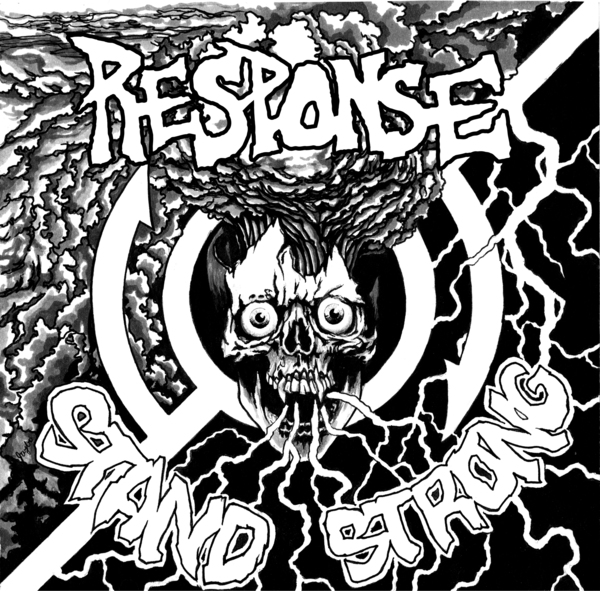 RESPONSE- Stand Strong 7""