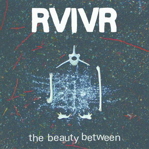 RVIVR ‎– The Beauty Between LP