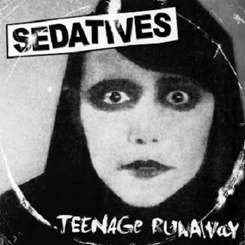 Sedatives - Teenage Runaway b​/​w Limited Red Lounge Version