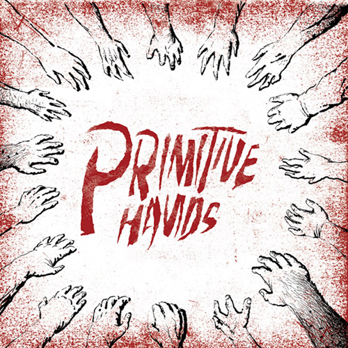 "PRIMITIVE HANDS ""s/t"" LP"