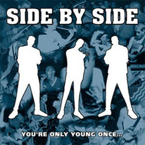 Side By Side - You're Only Young Once LP