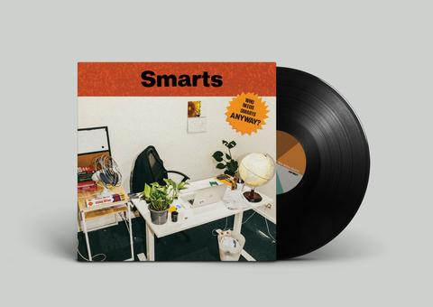 Smarts ‎– Who Needs Smarts, Anyway?