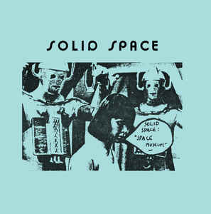 Solid Space – Space Museum LP