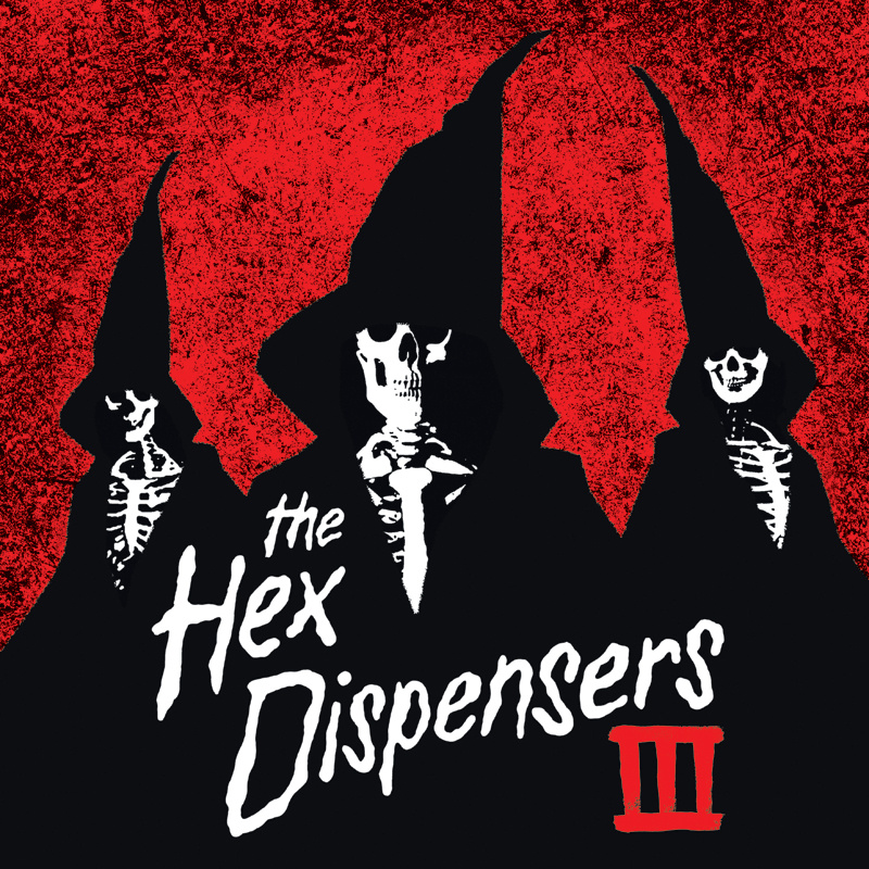 "The Hex Dispensers - ""III"" LP"