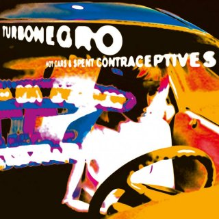 TURBONEGRO - Hot Cars & Spent Contraceptives LP